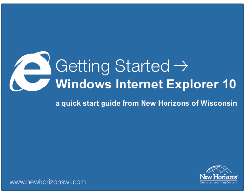 Internet Explorer 10 Quick Start Guide